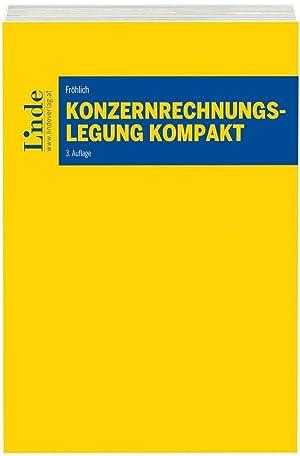 Konzernrechnungslegung kompakt (f. Österreich): Christoph Fröhlich