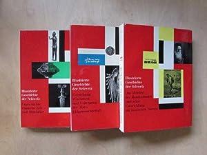 Illustrierte Geschichte der Schweiz - Band I bis III (3 Bücher): Drack, Walter und Karl Schib: