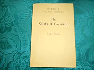 The Saints of Gwynedd. Studies in Celtic History I