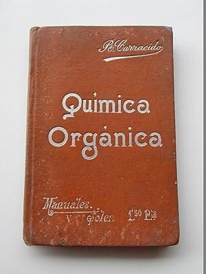 V Compendio de Química Orgánica: José R. Carracido