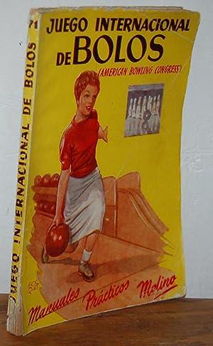 JUEGO INTERNACIONAL DE BOLOS (American Bowling Congress): A. BESCÓS RAMÓN