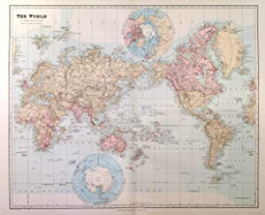 THE WORLD ON MERCATOR S PROJECTION SHOWING THE BRITISH POSSESSIONS . Map also has insets of the ...