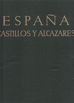 ESPAÑA. Castillos y Alcázares: ORTIZ ECHAGÜE, José