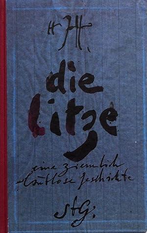 Horst Janssen, Die Litze. Eine ziemlich laulose Geschichte oder die Zeit der Kinder. Signiert.: ...
