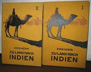 Zu Land nach Indien durch Persien, Seistan,: HEDIN, SVEN