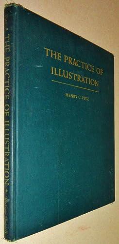 The Practice of Illustration: Pitz, Henry C.