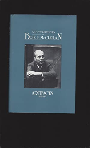 Selected Speeches of Bruce McClellan: Artifacts 1950-1986 (Signed)