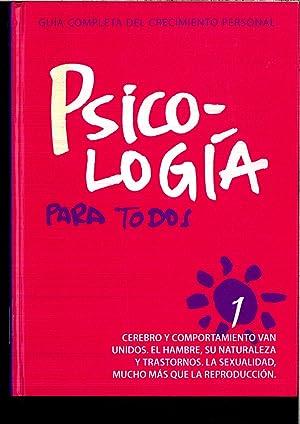 PSICOLOGÍA PARA TODOS, 1. Cerebro y comportamiento: VV. AA