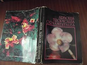 Arboles Tropicales Ornamentales: Cultivados En Venezuela: Hoyos F., Jesus