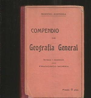 COMPENDIO DE GEOGRAFIA GENERAL: MORENO ESPINOSA