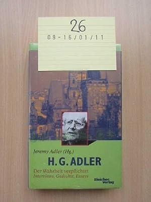 H. G. Adler - Der Wahrheit verpflichtet Interviews, Gedichte, Essays: Jeremy, Adler: