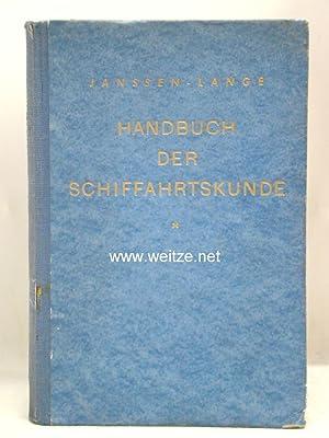Handbuch der Schifahrtskunde für Kapitäne und Steuerleute auf kleiner Fahrt und in großer ...