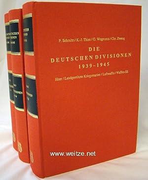 Die Deutschen Divisionen 1939 - 1945,: Schmitz/Thies/Wegmann/Zweng,: