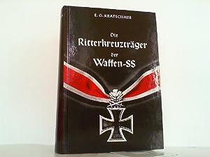 Die Ritterkreuzträger der Waffen-SS.: Krätschmer, E.G.: