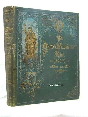 Der Deutsch-Französische Krieg 1870 - 71 in Wort und Bild,: Fehleisen, E. (Herausg.),: