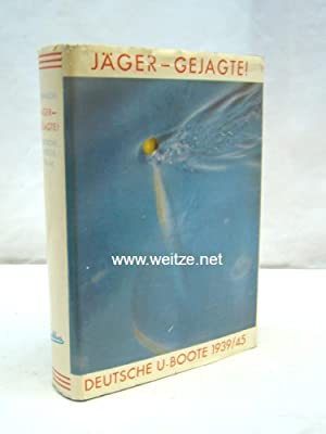 Jäger - Gejagte, Deutsche U-Boote 1939-1945,: Brennecke, J.,: