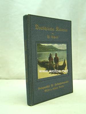Deutschlands Kolonien in achtzig farbenphotographischen Abbildungen: Scheel, Dr. W.,: