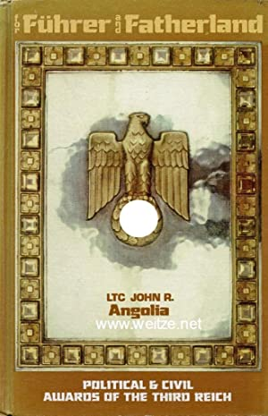 For Führer and Fatherland - Political &: Angolia, John R.: