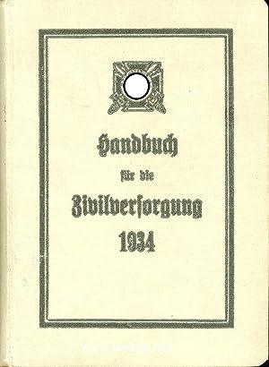 Handbuch für die Zivilversorgung 1934,: Reichstreubund ehemaliger Berufssoldaten (Hrsg.),: