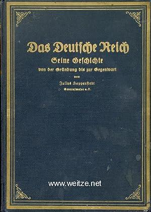 Das Deutsche Reich - Seine Geschichte von der Gründung bis zur Gegenwart - 2. Band,: Hoppenstedt, J...