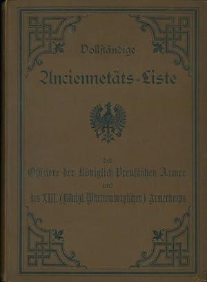 Vollständige Anciennetäts-Liste der Offiziere der königlich Preußischen Armee und des XIII. (Königl...