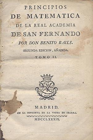 Principios de Matemática de la Real Academia: BAILS, Benito.