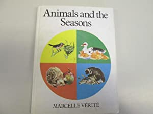 Animals And The Seasons: Marcelle Verite