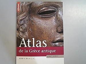 Atlas de la Grece antique.: Morkot, Robert: