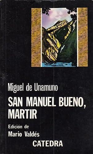 SAN MANUEL BUENO, MÁRTIR: DE UNAMUNO, MIGUEL