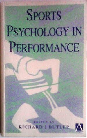 Sports Psychology in Performance: Richard J Butler