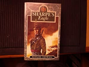 Sharpe's Eagle: Richard Sharpe and the Talavera Campaign, July 1809 (signed)