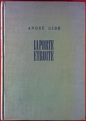 La Porte Etroite: André Gide