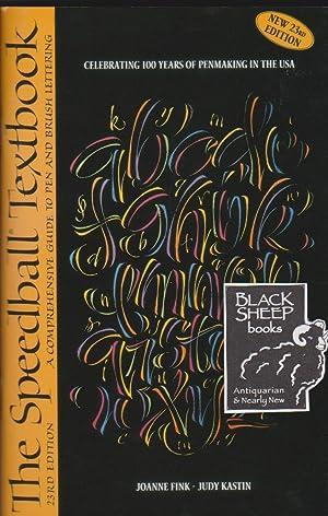 Speedball Textbook: A Comprehensive Guide to Pen: Fink, Joanne &