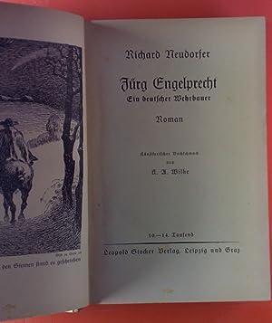 Jörg Engelbrecht. Ein deutscher Wehrbauer. Roman.: Richard Neudorfer