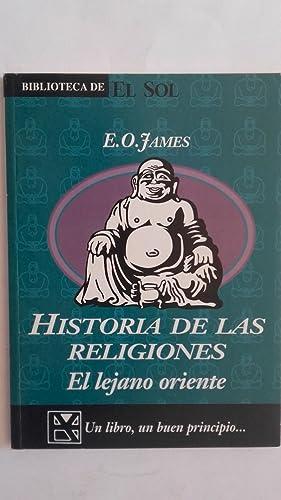 Historia de las religiones. El Lejano Oriente: E.O. James
