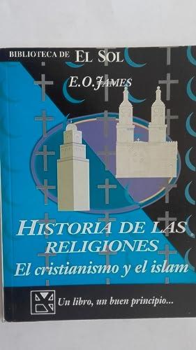 Historia de las religiones. El Cristianismo y: E.O. James