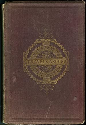 William H. Seward's Travels Around the World: Olive Risley Seward,