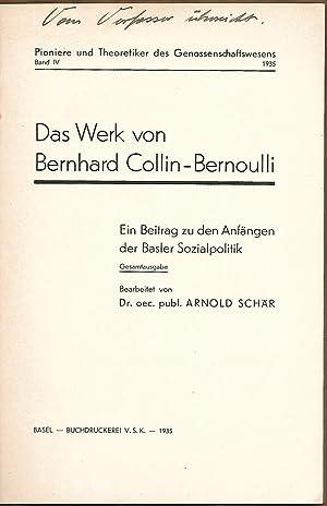Das Werk von Bernhard Collin-Bernoulli. Ein Beitrag zu den Anfängen der Basler Sozialpolitik. ...