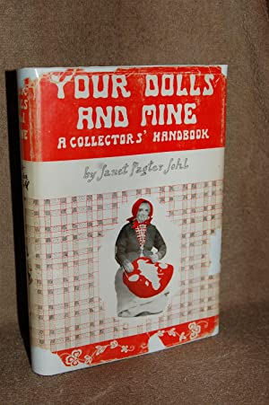 Your Dolls and Mine; A Collectors' Handbook