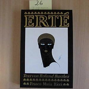 """Erté - Romain de Tirtoff, mit einem Auszug aus den """"Erinnerungen Ertés"""" (signierte Ausgabe)..."""