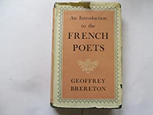 An Introduction to the French Poets: Villon to the Present Day: Brereton G