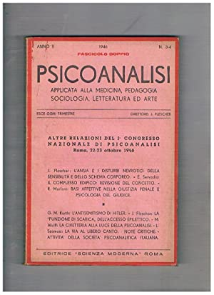 Psicoanalisi applicata alla medicina, pedagogia, sociologia, lett.: FLESCHER J. direttore.