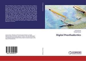 Digital Prosthodontics: Amrita Grover
