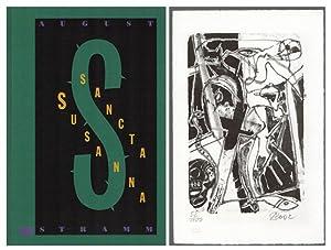 Sancta Susanna. [Vorzugsausgabe mit signierter Original-Lithografie].: Stramm, August -