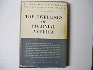 The Dwellings of Colonial America