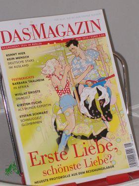 Heft 05/2010 Erste Liebe, schönste Liebe?: DAS MAGAZIN