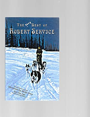 The Very Best of Robert Service: Service, Robert W.