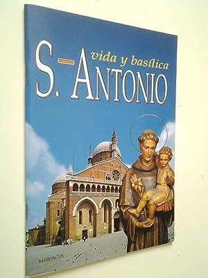 Vida y Basílica de San Antonio de: No definido