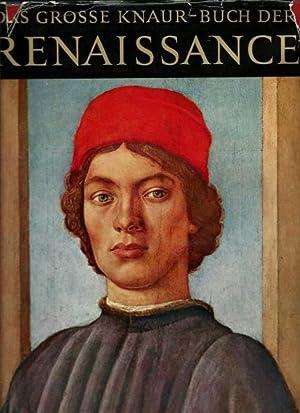 Das grosse Knaur-Buch der Renaissance mit 480 ein- und mehrfarbigen Abbildungen: Plumb, John H.