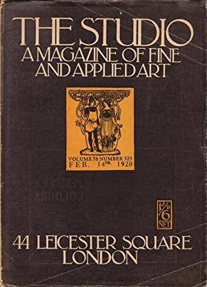 The Studio. A Magazine of Fine and Applied Art. Volume 78, 79,80. Numbers: 323, 325, 328, 330.: ...